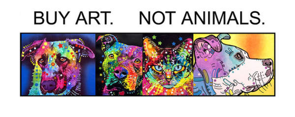 Right Painting - Buy Art Not Animals by Dean Russo Art