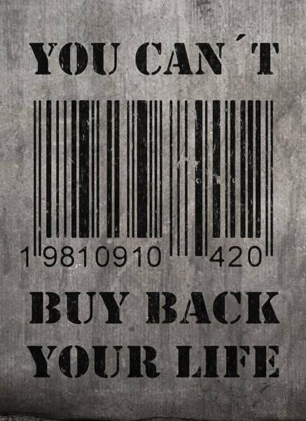 Life Digital Art - Buy Back Your Life by Nicklas Gustafsson