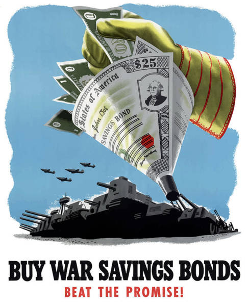 Propaganda Painting - Buy War Savings Bonds by War Is Hell Store