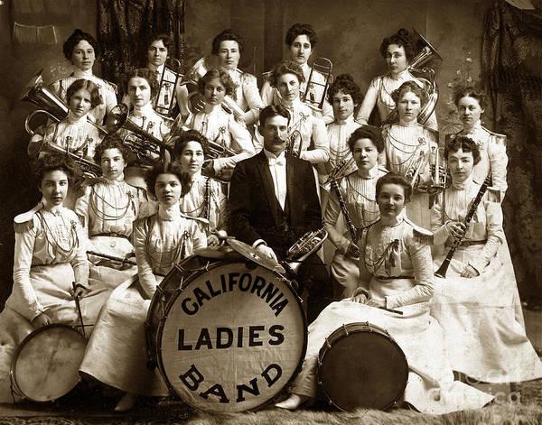 Photograph - California Ladies Band Circa 1899 by California Views Archives Mr Pat Hathaway Archives