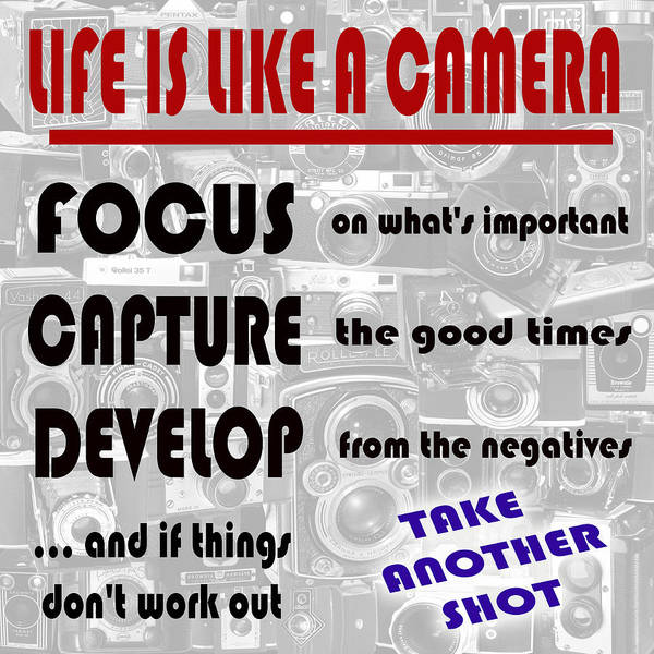 Photograph - Camera Quote 1 by Andrew Fare