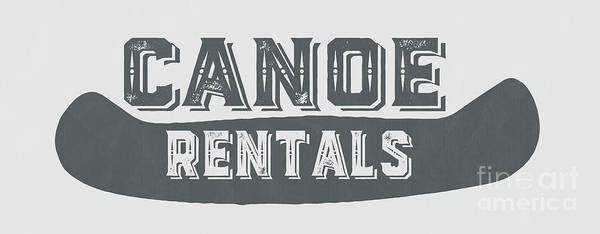 Photograph - Canoe Rentals Sign by Edward Fielding