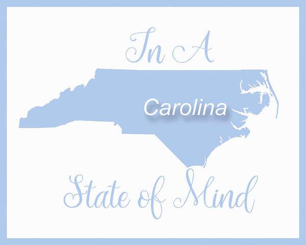 Wall Art - Digital Art - Carolina State Of Mind by Paulette B Wright