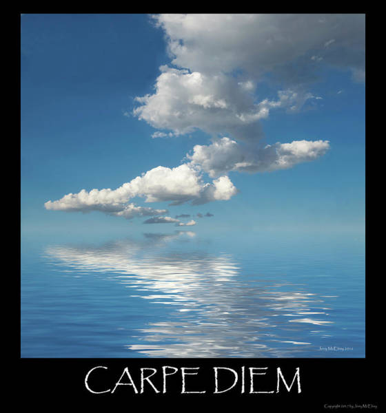 Wall Art - Photograph - Carpe Diem by Jerry McElroy