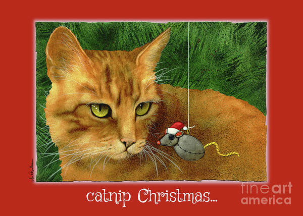 Bullis Painting - Catnip Christmas... by Will Bullas