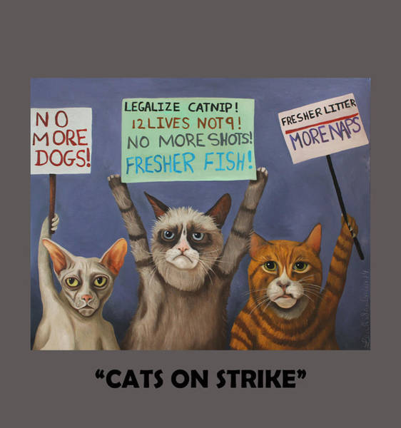 Painting - Cats On Strike With Lettering by Leah Saulnier The Painting Maniac