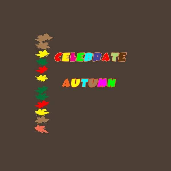 Digital Art - Celebrate Autumn by Judy Hall-Folde