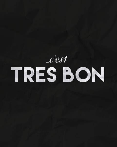 Words Photograph - C'est Tres Bon by Samuel Whitton