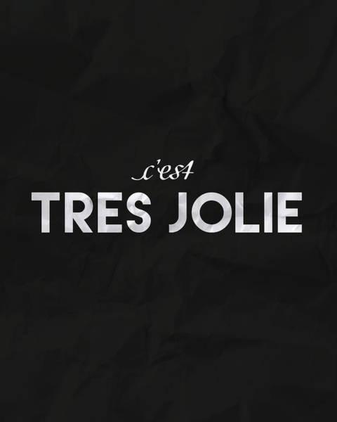 Statement Wall Art - Digital Art - C'est Tres Jolie by Samuel Whitton