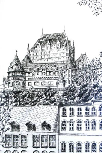 Quebec City Drawing - Chateau Frontenac by Janice Best