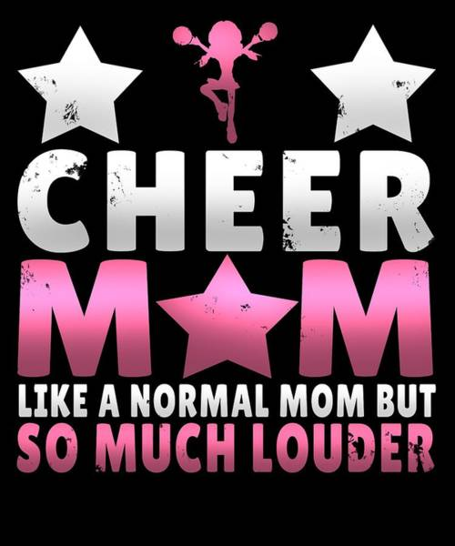 Cheerleaders Digital Art - Cheer Mom Like A Normal Mom But Much Cooler by Sourcing Graphic Design