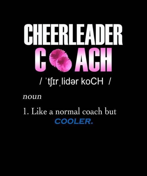 Cheerleaders Digital Art - Cheerleader Coach by Sourcing Graphic Design