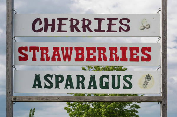 Wall Art - Photograph - Cherries Strawberries Asparagus Roadside Sign by Steve Gadomski