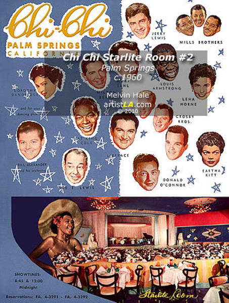 Wall Art - Painting - Chi Chi Starlite Room C1960 Palm Canyon Drive In Palm Springs  by Melvin Hale ArtistLA