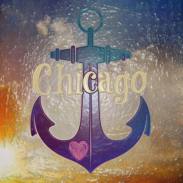 Town Square Digital Art - Chicago Anchor Textured by Brandi Fitzgerald