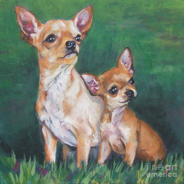 Chihuahua Painting - Chihuahua Mom And Pup by Lee Ann Shepard