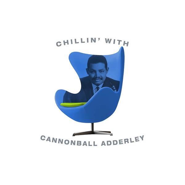 Hard Bop Wall Art - Digital Art - Chillin With Cannonball Adderley by David Richardson