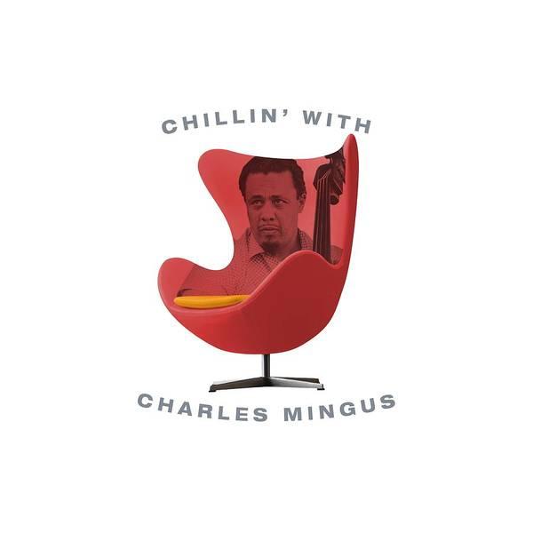 Hard Bop Wall Art - Digital Art - Chillin With Charles Mingus by David Richardson