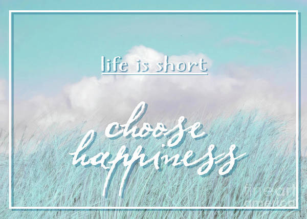 Photograph - Choose Happiness by Hal Halli