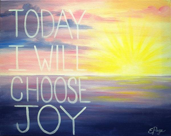 Painting - Choose Joy by Emily Page