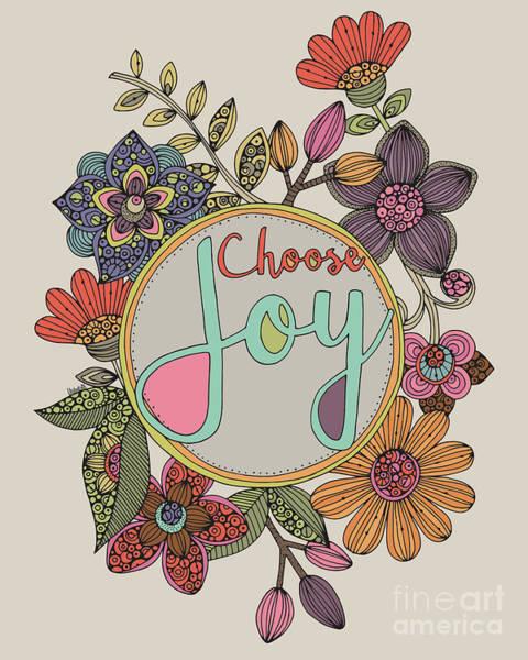 Wall Art - Digital Art - Choose Joy by MGL Meiklejohn Graphics Licensing