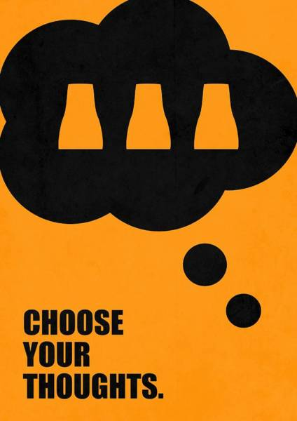 Hard Work Digital Art - Choose Your Thoughts Inspirational Quotes Poster by Lab No 4