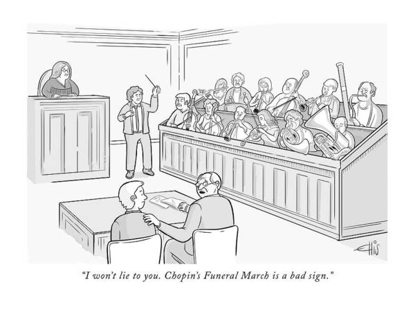 Legal Drawing - Chopin Funeral March Is A Bad Sign by Ellis Rosen