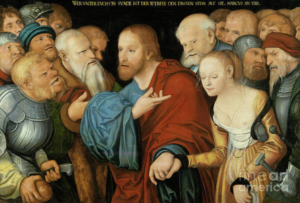 Cranach Painting - Christ And The Woman Taken In Adultery by Lucas Cranach