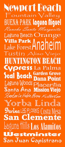 Orange County Digital Art - Cities Of Orange County by Trudy Clementine
