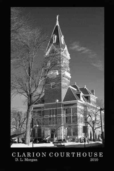 Clarion Photograph - Clarion County Courthouse Clarion Pa Usa by Dennis Morgan
