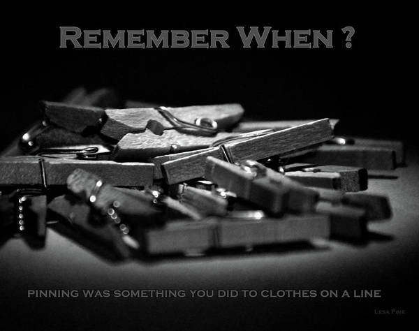 Photograph - Clothes Pins Pinning Text Bw by Lesa Fine
