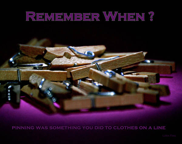 Photograph - Clothes Pins Pinning Text by Lesa Fine