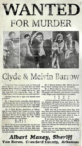 Clyde Photograph - Clyde And Melvin Barrow Wanted Poster by Jon Neidert