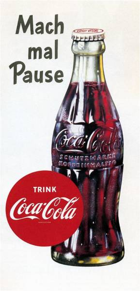 Cool Mixed Media - Coca Cola - Mach Mal Pause - Vintage Cool Drink Advertising Poster by Studio Grafiikka