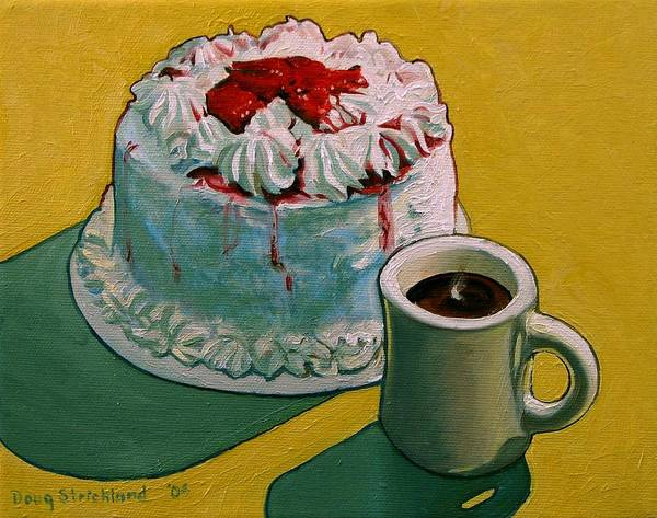 Wall Art - Painting - Coffee And Strawberry Cake by Doug Strickland
