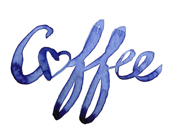 Wall Art - Painting - Coffee Love Typography by Olga Shvartsur