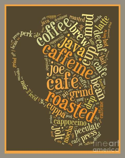 Photograph - Coffee Lovers Word Cloud by Edward Fielding