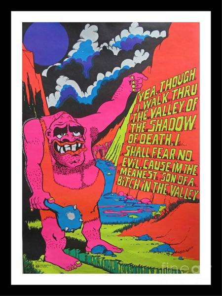 Blacklight Photograph - Comical Old Blacklight Poster Yea,though I Walk Through The Valley Of The Shadow Of Death by Pd