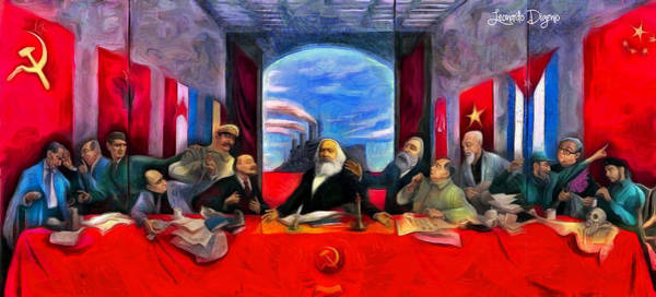 Capitalism Digital Art - Communist Last Supper - Da by Leonardo Digenio