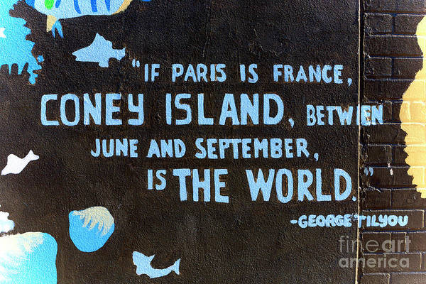 Photograph - Coney Island Is The World by John Rizzuto