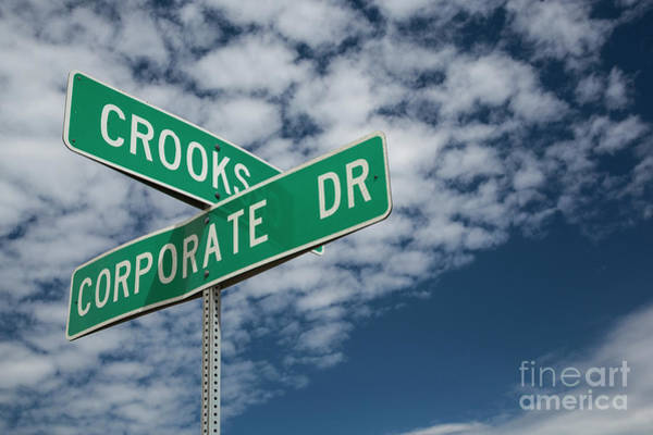 Photograph - Corporate Crooks by Jim West