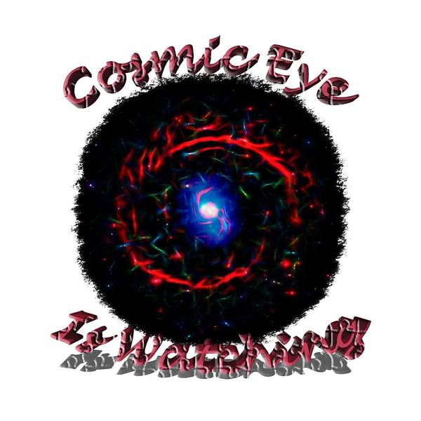 Photograph - Cosmic Eye Is Watching by John M Bailey