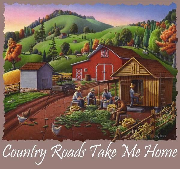 Husk Painting - Country Roads Take Me Home T Shirt - Farmers Shucking Corn - Corn Crib - Farm Landscape 2 by Walt Curlee