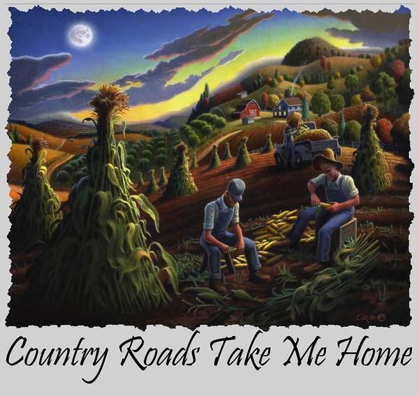 Husk Painting - Country Roads Take Me Home T Shirt - Farmers Shucking Corn - Farm Landscape by Walt Curlee