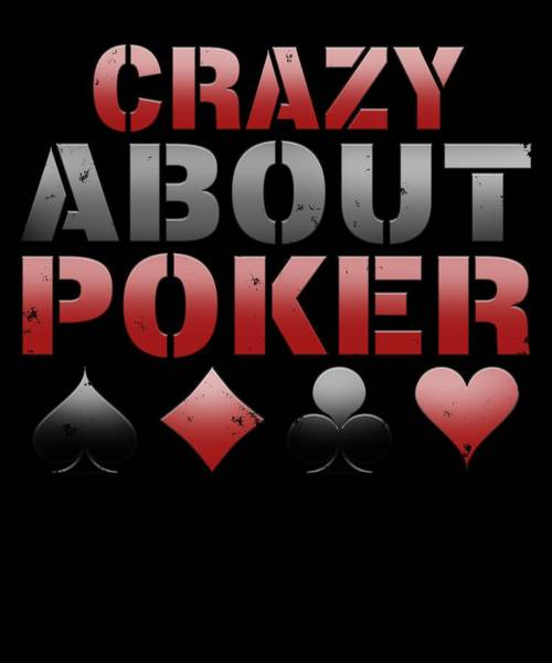 Caller Digital Art - Crazy About Poker by Sourcing Graphic Design