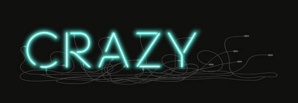 Digital Art - Crazy - Neon Sign 1 by David Hargreaves