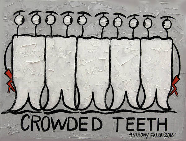 Painting - Crowded Teeth by Anthony Falbo