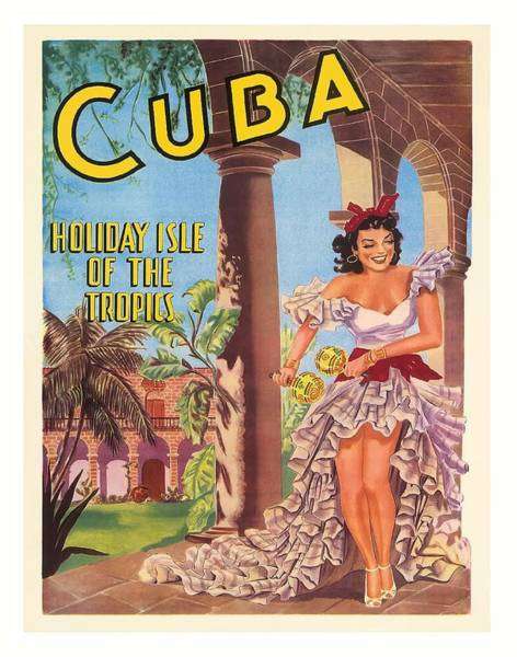 Tropics Digital Art - Cuba Holiday Isle Of The Tropics Vintage World Travel Poster 1949 by Retro Graphics