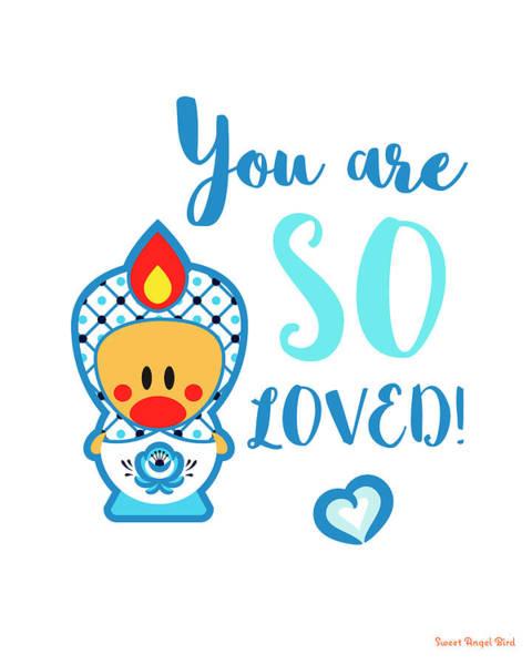 Cute Art - Blue And White Folk Art Sweet Angel Bird In A Matryoshka Doll Costume You Are So Loved Wall Art Print Art Print