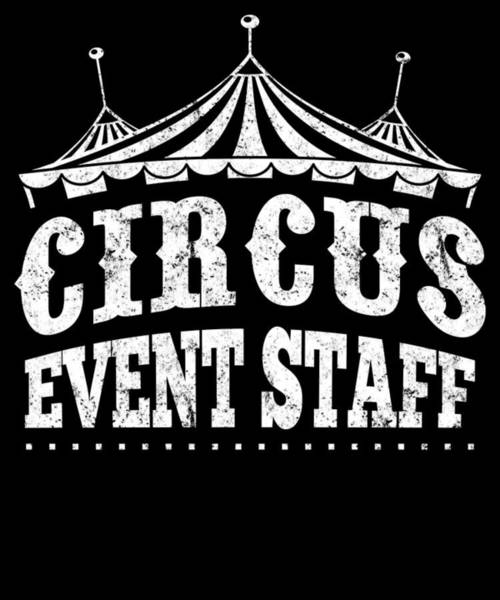 Cheerleaders Digital Art - Birthday Circus Carnival Event Staff Party Apparel by Michael S